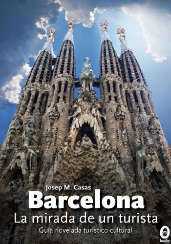 Portada de Barcelona, la mirada de un turista