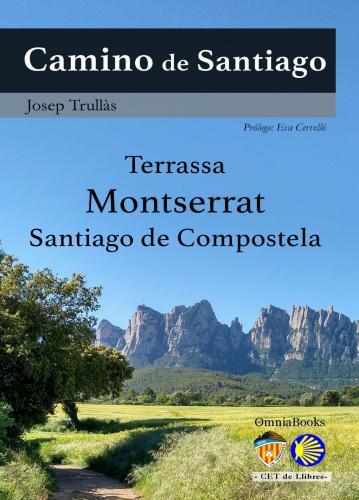 Portada de Camino de Santiago. Terrassa – Montserrat – Santiago de Compostela