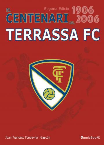 Portada de El Centenari del Terrassa FC (1906-2006)
