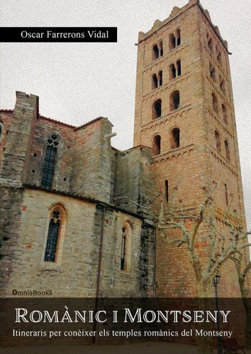 Portada de Romànic i Montseny: Itineraris per conèixer els temples romànics del Montseny