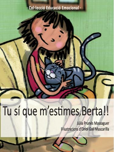 Portada de Tu sí que m'estimes, Berta!!
