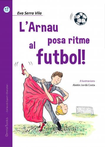 Portada de L'Arnau posa ritme al futbol!