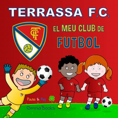 Portada de Terrassa FC. El Meu Club de Futbol