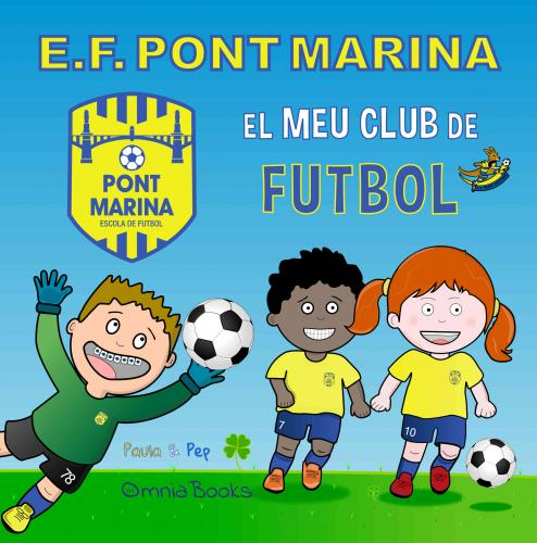 Portada de E.F. Pont Marina. El Meu Club de Futbol