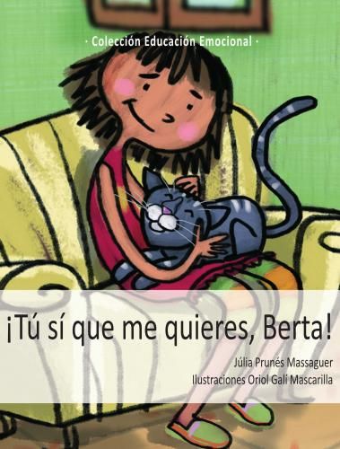 Portada de ¡Tú sí que me quieres, Berta!